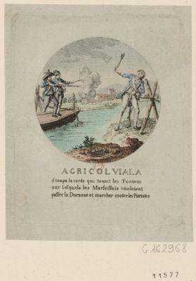 Agricol Viala il coupa la corde qui tenait les pontons sur lesquels les Marseillais voulaient passer la Durance et marcher contre les patriotes : [estampe]
