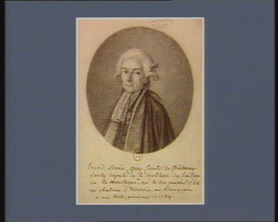 Erard, Louis, guy Comte de Châtenay-Lanty député de la noblesse du bailliage de la Montagne aux Etats généraux de 1789. né le 30 janvier 1748 au chateau d'Essarois en Bourgogne : [dessin]