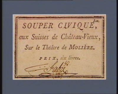Souper civique aux Suisses de Château Vieux, sur le Theâtre de Molière [estampe]