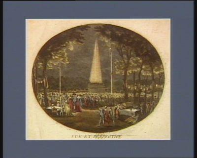 Vue et pespective [sic] des Champs Elisées, du mercredi 14 juillet 1790 [estampe]