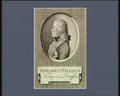 Friedrich Wilhelm König von Preussen : [estampe]
