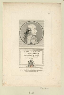 M. de la Court d'Ambesieux avocat, député du Dauphine à l'Assemblée nationale de 1789 : [estampe]