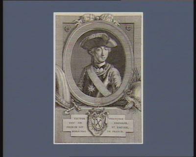 Victor François duc de Broglie prince du St Empire maréchal de France : [estampe]
