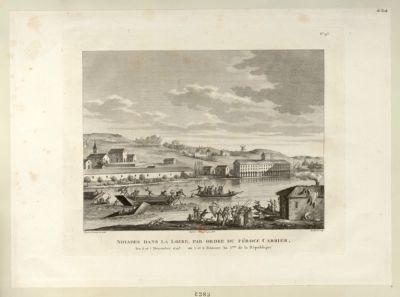 Noyades dans la Loire, par ordre du féroce Carrier les 6 et 7 décembre <em>1793</em>, ou 5 et 6 frimaire an 2.eme de la République : [estampe]