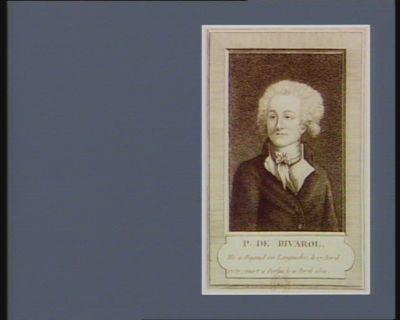 P. de Rivarol né à Bagnol en Languedoc, le 17 avril 1757 ; mort à Berlin le 11 avril 1801 : [estampe]