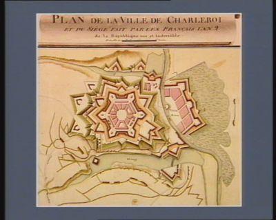 Plan de la ville de Charleroi et du siège fait par les Français l'an 2 de la République une et indivisible [dessin]