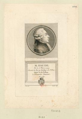 M. Daude né le 6 mars 1749. Avocat du Roi au baillage de St Flour, député du dit baillage à l'Assemblée nationale de 1789 : [estampe]