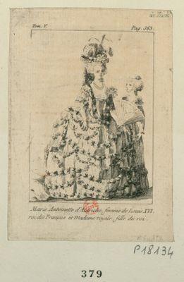 Marie Antoinette d'Autriche femme de Louis XVI roi des Français et madame Royale, fille du roi [estampe]
