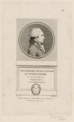 Maximilien Marie Isidore de Robespierre né à Arras le 6 mai 1760, député d'Artois à l'Assemblée nationale : [estampe]
