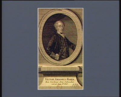 <em>Victor</em> <em>Amadeus</em> Maria Rex <em>Sardiniae</em> Dux Sabaudrae : nat. 26. lung. A.o <em>1726</em> : [estampe]