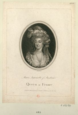 Marie Antoinette of Austria, Queen of France [estampe]