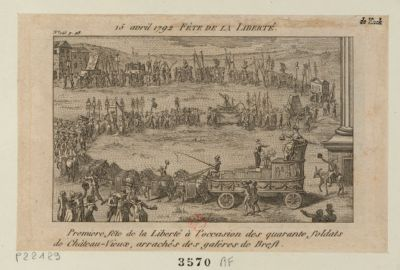 15 avril 1792. Fête de la Liberté première fête de la liberté à l'occasion des quarante soldats de Château-Vieux, arrachés des galères de Brest : [estampe]