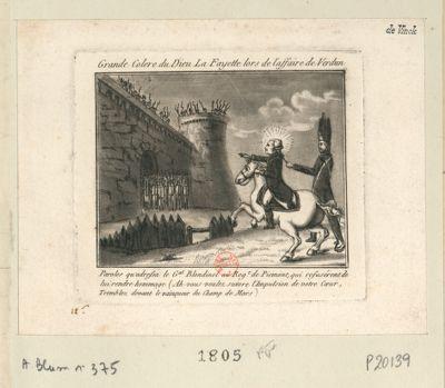 Grande colère du dieu La Fayette lors de l'affaire de Verdun paroles qu'adressa le g.al Blondinet au reg. t de Piemont, qui refusèrent de lui rendre hommage (Ah vous voulez suivre l'impulsion de votre coeur, tremblez devant le vainqueur du Champ de Mars) : [estampe]