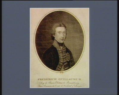 Frederich Guillaume III Roy de Prusse électeur de Brandebourg ; prince souverain du comté de Neuf chatel & Vallangin, né en 1770 : [estampe]
