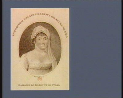 Madame la baronne de Stael engraved for Mackenzie & Dents Select biography : [estampe]