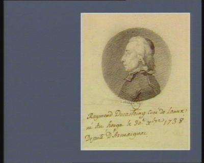 Raymond Ducastaing curé de Lann[epa]x [ ?] né au Houga le 30.<em>e</em> X.bre 1738 député d'Armaignac : [dessin]
