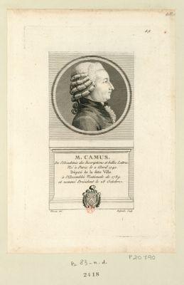 M. Camus de l'Academie des inscriptions et belles lettres. Né à Paris le 2 avril 1740. Député de la ditte ville de l'Assemblée nationale de 1789 et nommé président le 28 octobre : [estampe]