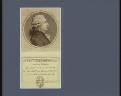 J.an Fr.ois Gaultier-Biauzat avocat en parlement né à Vodable en Auvergne le 23 8.bre 1739 d.té de la sén.ssée de Clermont Ferrand à l'Assemblée nationale de 1789 : [estampe]