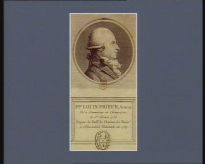 P.re Louis Prieur, avocat né à Sommesous en Champagne, le 1.er aoust 1756. Député du baill.e de Chalons sur Marne a l'Assemblée nationale de 1789 : [estampe]
