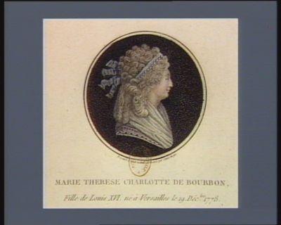 Marie Therese Charlotte de Bourbon fille de Louis XVI, né à Versailles le 19 décbre 1778 [estampe]