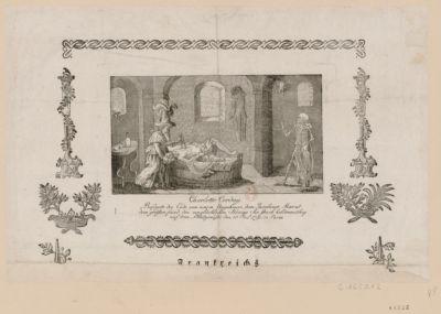 Charlotte Corday befryete die Erde von einem Ungeheuer, dem Jacobiner Marat, dem grössten Feind des unglücklichen Königs. Sie starb heldenmüthig auf dem Blutgerüste den 18 Jul. 1793 in Paris : [estampe]