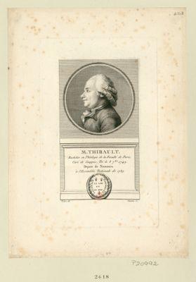 M. Thibault bachelier en théologie de la faculté de Paris, curé de Souppes, né le 8 7.bre 1749. Depute de Nemours à l'Assemblée nationale de 1789... Vox populi, vox Dei : [estampe]