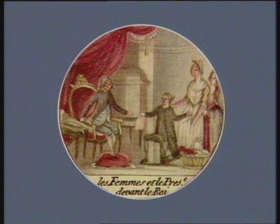 Les  Femmes et le pres.t devant le Roi [estampe]
