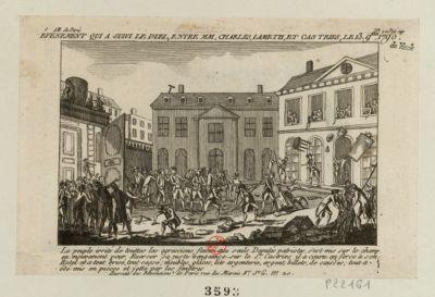 Evenement qui a suivi le duel, entre MM. Charles, Lameth, et Castries, le 13 9.bre 1790 le peuple irrité de touttes les agressions faites aux seuls deputés patriotes, s'est mis sur le champ en mouvement pour exercer sa juste vengeance sur le sr Castries il a couru en force à son hotel et a tout brisé, tout cassé ; meubles, glaces, lits argenterie, argent, billets, de caisses ; tout a été mis en pièces et jetté par les fenêtres : [estampe]