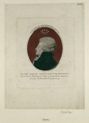 Honoré Gabriel Riquetti (c.te de Mirabeau) député de la sénéchaussée d'Aix à l'Assemblée nationale en 1789, élu Président le 29 janvier 1791 : [estampe]