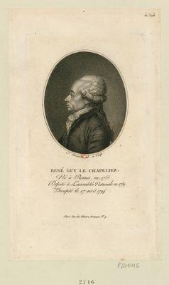 René Guy Le Chapelier né à Rennes en 1755, député à l'Assemblée nationale en 1789, décapité le 17 avril 1794 : [estampe]