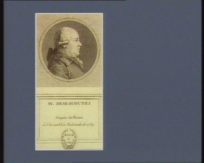 M. Desescontes depute de Meaux <em>à</em> l'Assemblée nationale de 1789 : [estampe]