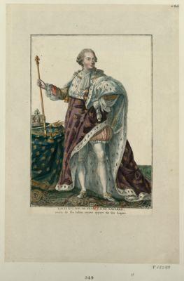 <em>Louis</em> <em>XVI</em> roi de France & de Navarre, revêtû de ses hâbits royaux appuyé sur son sceptre [estampe]