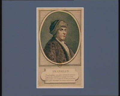 Franklin trop longtemps son génie enchaîna le tonnerre, Vous tyrans, frémissez il regâgne les cieux, Il va rendre à la foudre et sa force et ses feux, Pour punir désormais les crimes de la terre : [estampe]
