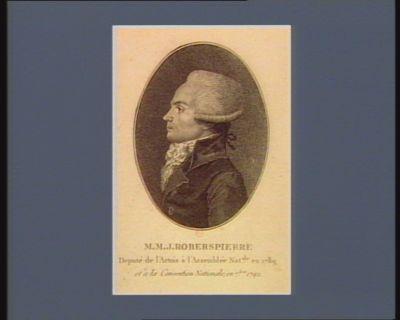 M.M.J. Roberspierre député de l'Artois <em>à</em> l'Assemblée nat.ale en 1789, et <em>à</em> la Convention nationale, en 7.bre 1792 : [estampe]