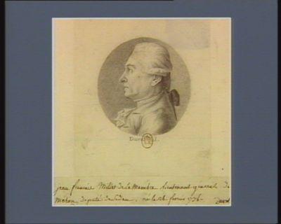 Jean François Millet de La Mambre lieutenant general de Mohen député de Sedan, né le 26 fevrier 1736 : [dessin]