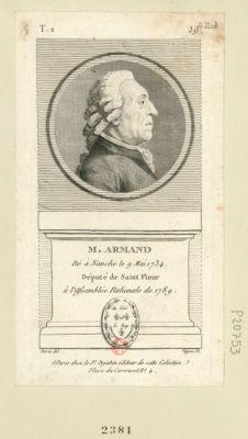 M. Armand né à Nanche le 9 mai 1734 député de Saint Flour à l'Assemblée nationale de 1789 : [estampe]