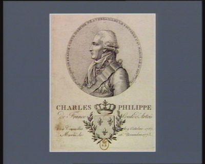 Charles Philippe de France comte d'Artois Ch.les Philippe de France comte d'Artois né a Versailles le 9 octobre <em>1757</em> marié le 16 novbre 1773 : [estampe]