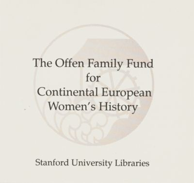 Offen Family Fund for Continental European Women's History