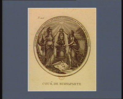 Cour.t de Buonaparte Buonaparte reçoit des français cet hommage tu nous donna la paix c'est ton plus bel ouvrage : [estampe]