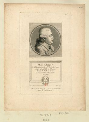 M. Mangin né à Varennes en Clerm.tois le 16 janv.er 1744 maire de la ville de Mouzon, député du baill.e de Sedan à l'Assemblée nationale de 1789 : [estampe]