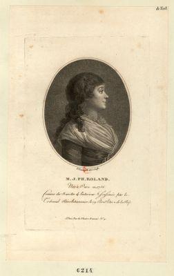 M.J.Ph. Roland née à Paris en 1756, femme du ministre de l'Intérieur assassinée par le tribunal révolutionnaire, le 19 bru.re l'an 2 de la Rép. : [estampe]