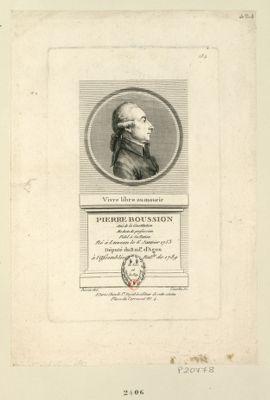 Pierre Boussion ami de la Constitution medecin de profession fidel à la <em>nation</em> né à Lauzun le 6 janvier 1753 député du bail.e d'Agen à l'Assemblée nat.le de 1789. Vivre libre ou mourir : [estampe]