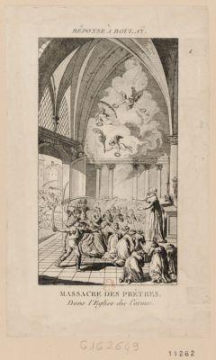 <em>Massacre</em> des prêtres dans l'église des Carmes réponse à Boulay : [estampe]