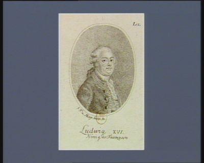 Ludwig XVI König des Franzosen : [estampe]