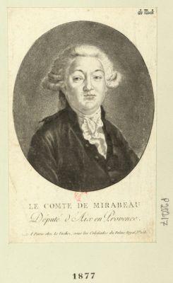 Le  Comte de Mirabeau, député d'Aix en Provence [estampe]