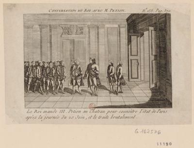Conversation <em>du</em> Roi avec M. Petion le Roi mande M. Petion au château pour connaître l'état <em>de</em> Paris après la journée <em>du</em> <em>20</em> <em>juin</em>, et le traite brutalement : [estampe]