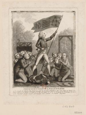 Constitution d'Angleterre ou le triomphe du ministre Pitt foulant aux pieds la couronne d'Angleterre, d'une main il tient une hache et les chaînes dont il a su charger la nation et le roi, de l'autre il porte le drapeau de l'esclavage, les impots et les echafauds sont les moyens qu'il employe pour soutenir son pouvoir chancelant : [estampe]