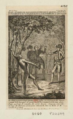 Duel au bois de Boulogne entre deux legislateurs MM Barnave et Cazales dans la matinée du 11 aoust 1790 les deux premiers coups partis sans effet, le sort accorda laprimauté a M. Barnave je serois désolé de vous tuer dit-il le coup part, frape au front M. Cazalès, la corne de son chapeau amortit le coup. M. Barnave avoit pour témoin M. Alex. la Meth et M. Cazalès M. S. Simon : [estampe]