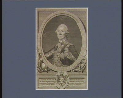 Victor F.is duc de Broglie maréchal de France chevalier des ordres du roi p.ce du St Empire gouv.r command.t en chef de la province des 3 evechés Metz Toul et Verdun... : [estampe]