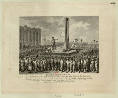 Fin tragique de Louis XVI exécuté le <em>21</em> janvier <em>1793</em> sur la place de Louis XV dite place de la Révolution... : [estampe]